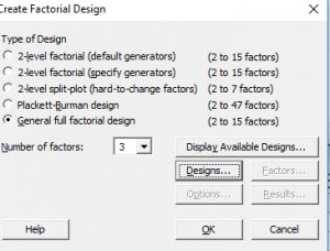 How to create A factorial design in Minitab:-2