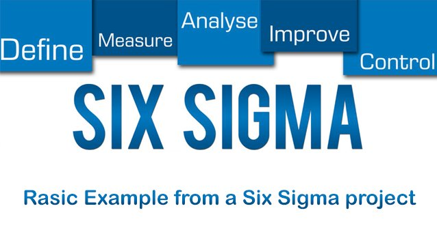 Rasic Example from a Six Sigma project
